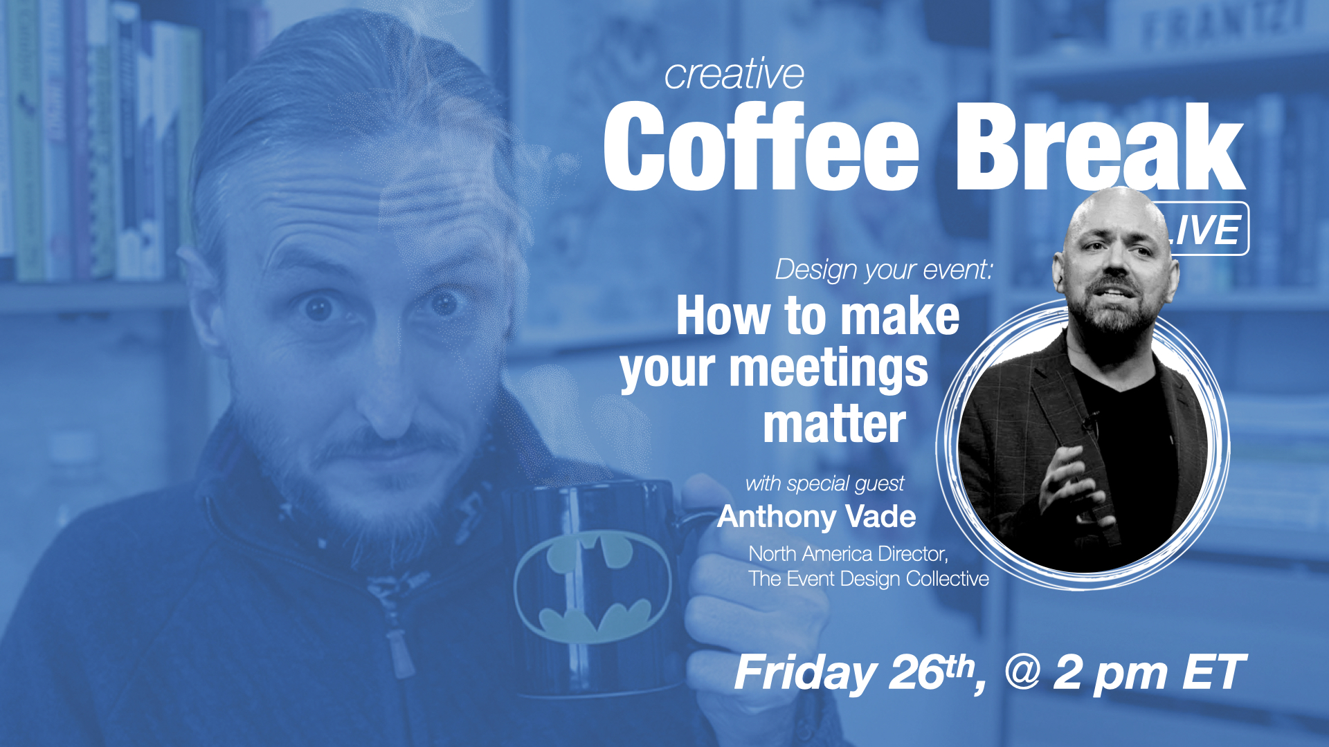 Design your event: How to make your meetings matter